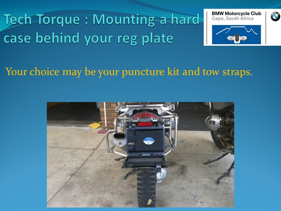 Your choice may be your puncture kit and tow straps.