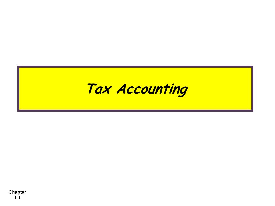 Chapter 1-1 Tax Accounting