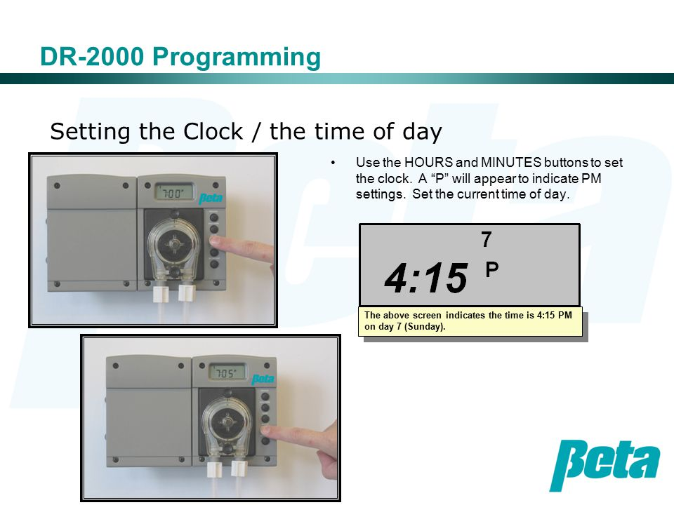 Setting the Clock / the time of day DR-2000 Programming Use the HOURS and MINUTES buttons to set the clock.