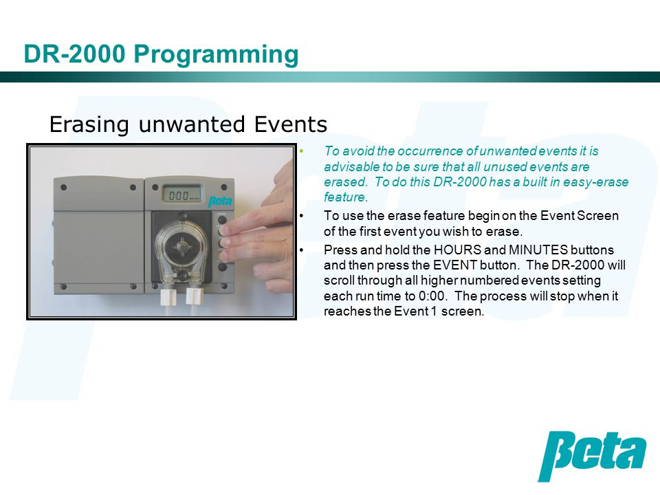Erasing unwanted Events DR-2000 Programming To avoid the occurrence of unwanted events it is advisable to be sure that all unused events are erased.