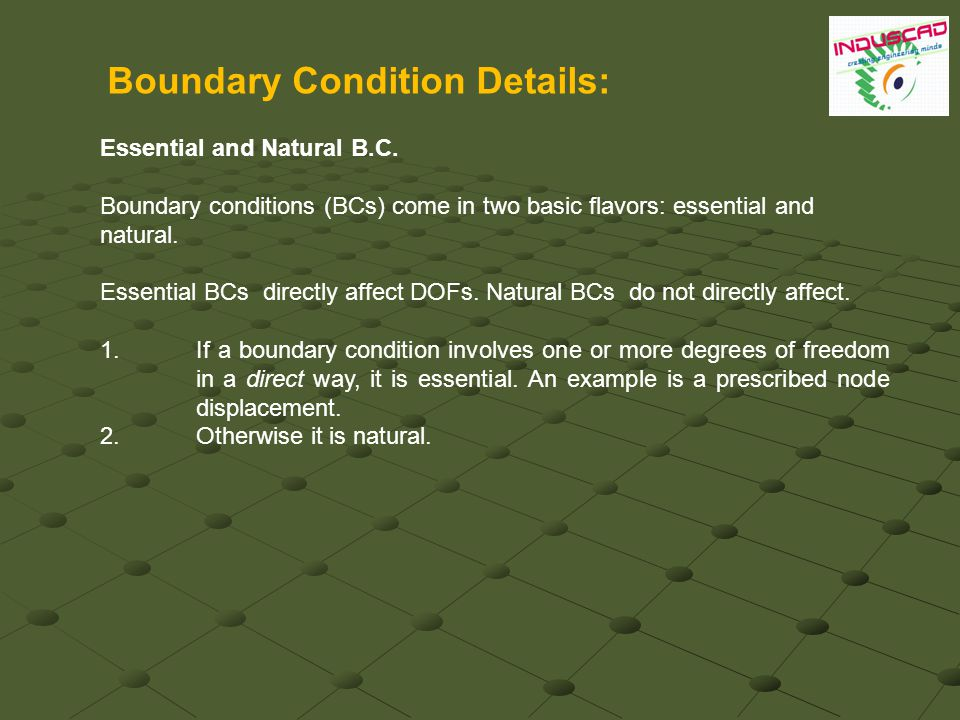 Boundary Condition Details: Essential and Natural B.C.