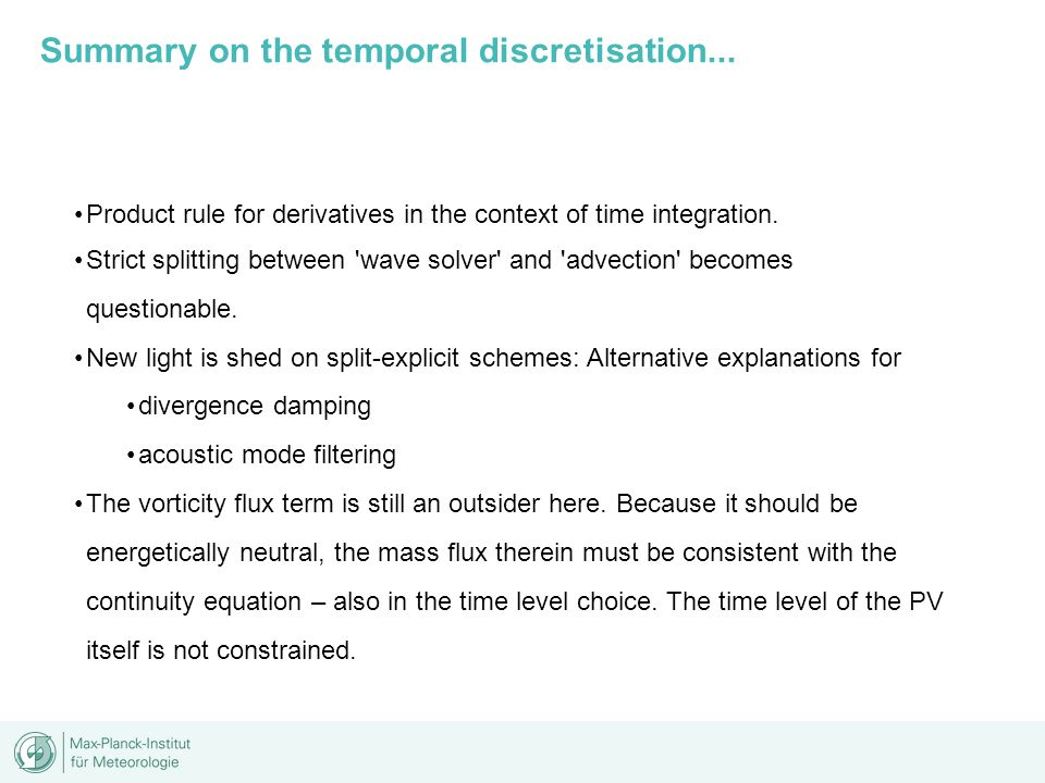 Summary on the temporal discretisation...