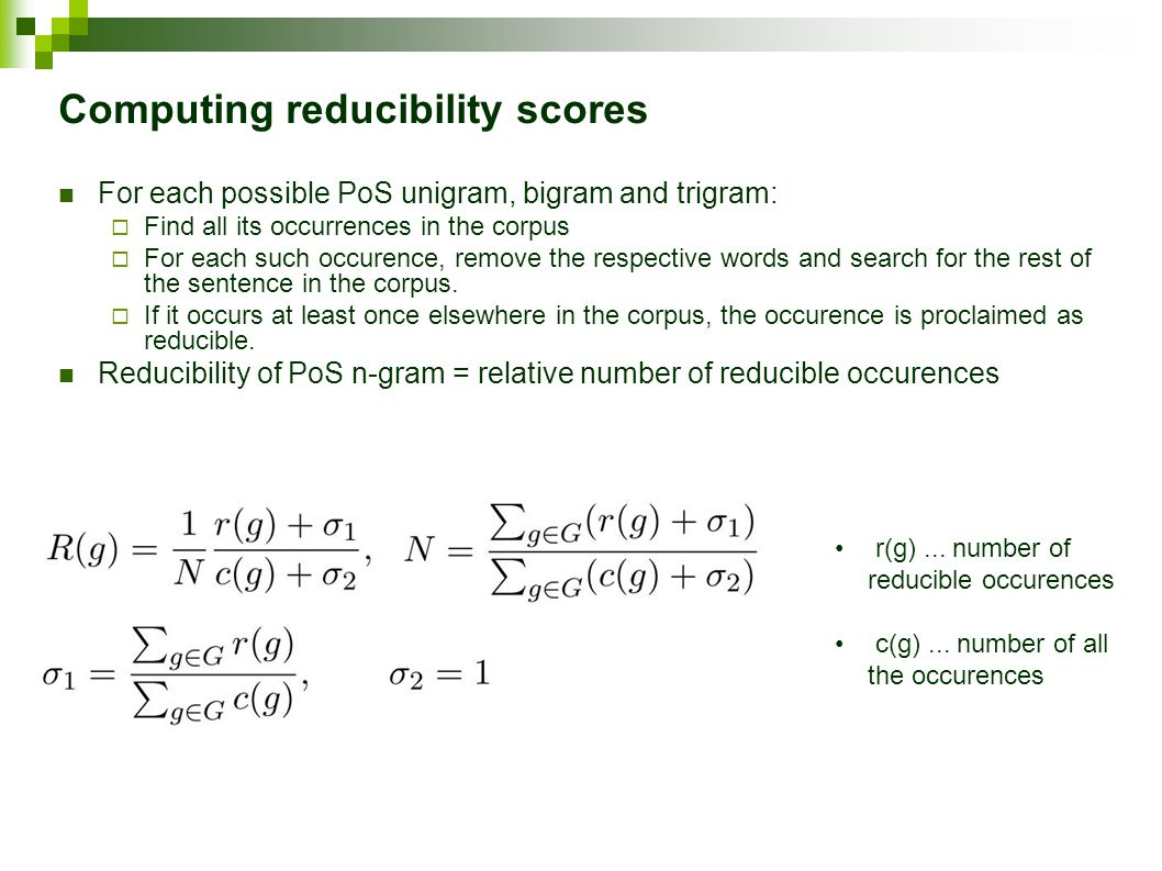Computing reducibility scores r(g)... number of reducible occurences c(g)...