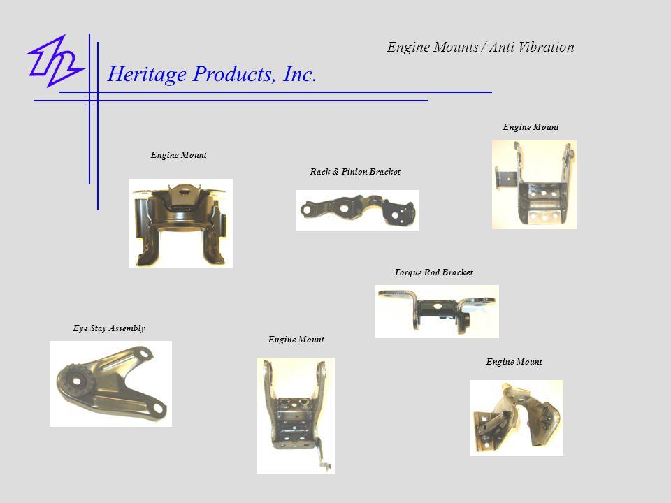 Heritage Products, Inc. Engine Mounts / Anti Vibration Engine Mount Rack & Pinion Bracket Torque Rod Bracket Eye Stay Assembly Engine Mount