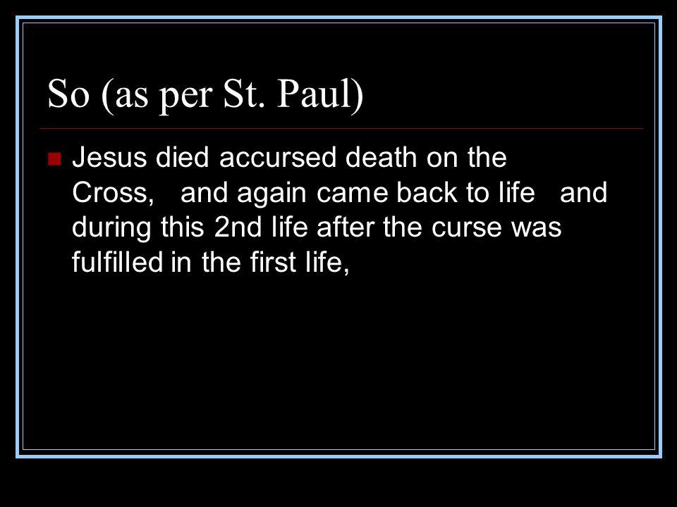 So (as per St.