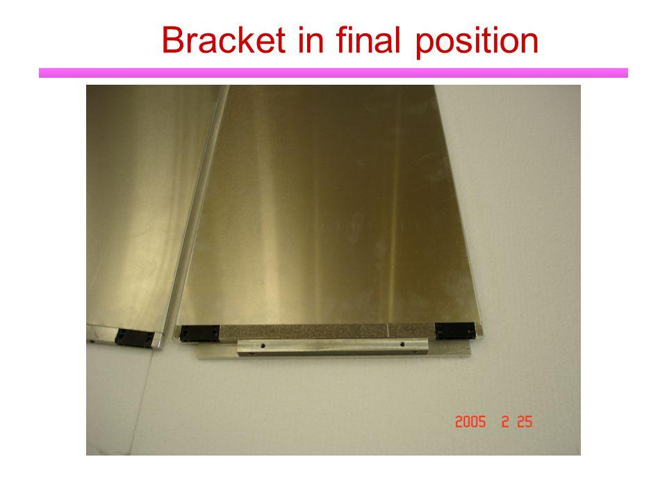 Bracket in final position
