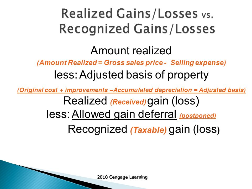 2010 Cengage Learning Realized Gains/Losses vs.