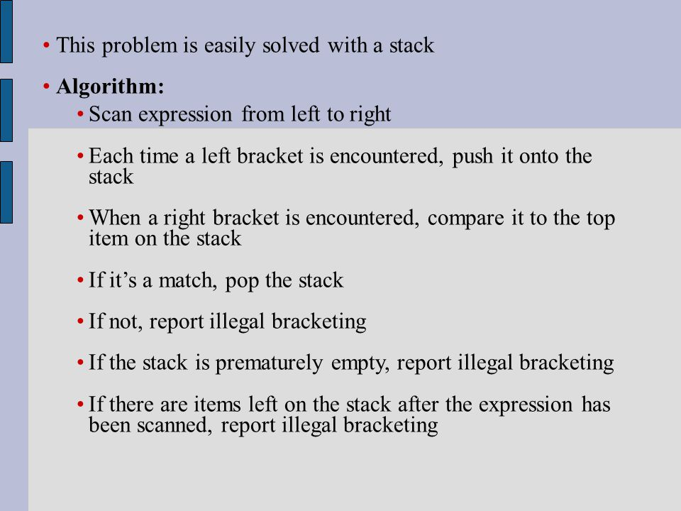 Expression: 2 + 3 * [ ( 5 – 6 ) / 2 ] Stack Output: 6 is placed on the output line because it is an operand * 2 3 5 6 + [ ( - Expression: 2 + 3 * [ ( 5 – 6 ) / 2 ] Stack Output: ( is a closing round bracket.