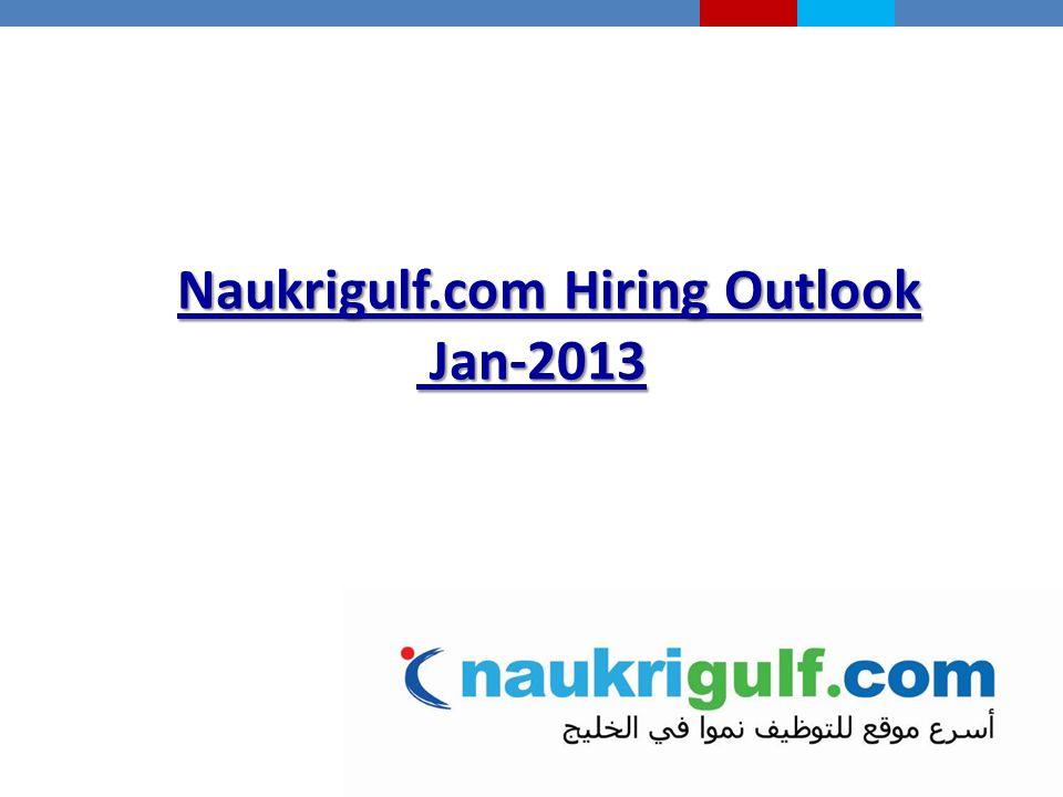 Naukrigulf.com Hiring Outlook Jan-2013