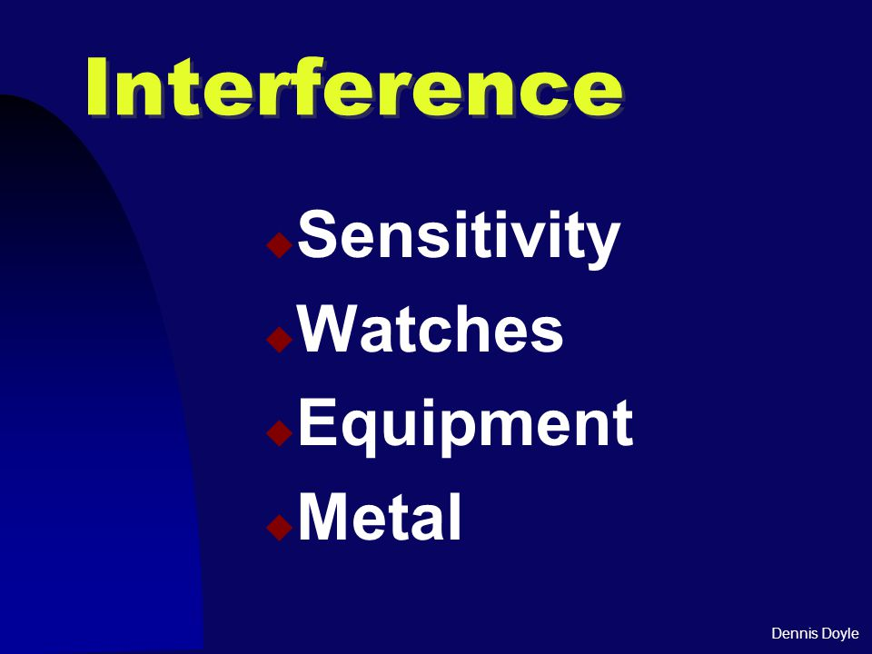 Dennis Doyle Interference  Sensitivity  Watches  Equipment  Metal
