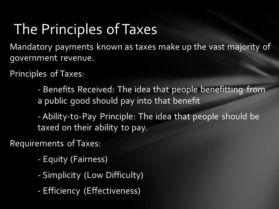 Mandatory payments known as taxes make up the vast majority of government revenue.