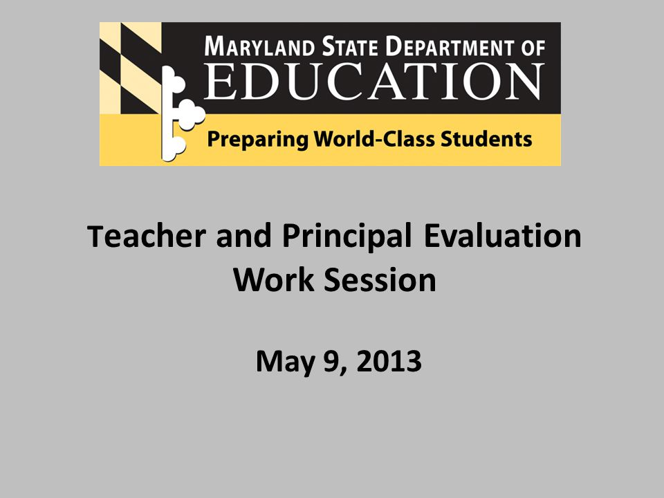 Decision Point 6 A plan that articulates Teacher and Principal Evaluation with the concurrent initiatives of the Common Core State Standards and the PARCC Assessments must be finalized and communicated.
