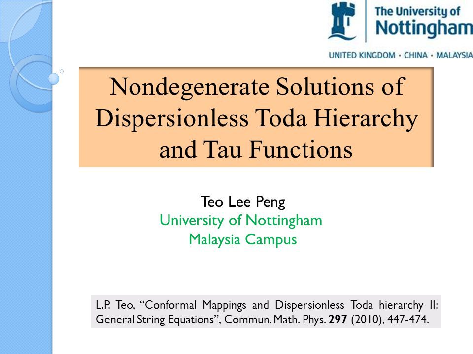 Nondegenerate Solutions of Dispersionless Toda Hierarchy and Tau Functions Teo Lee Peng University of Nottingham Malaysia Campus L.P.
