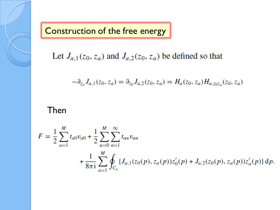 Construction of the free energy Then