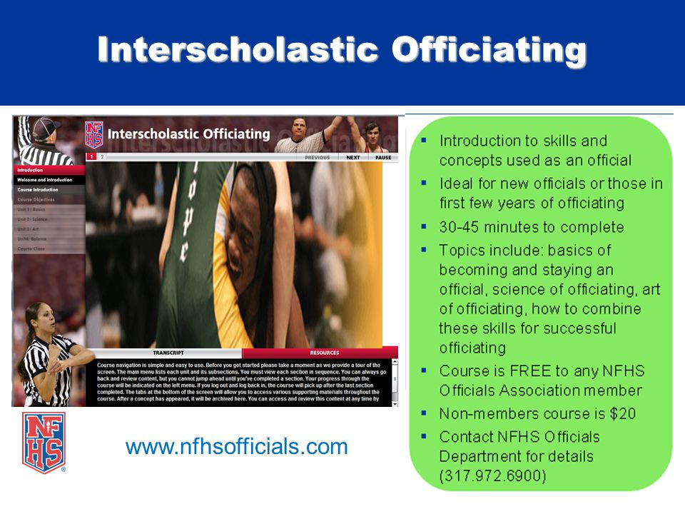 Interscholastic Officiating www.nfhsofficials.com