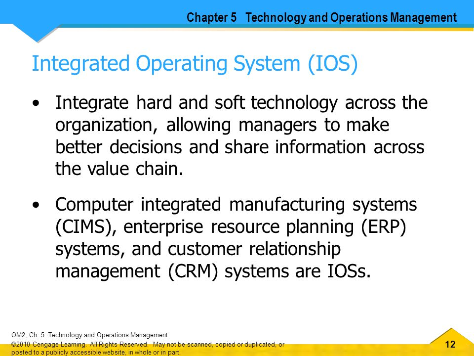 12 OM2, Ch.5 Technology and Operations Management ©2010 Cengage Learning.