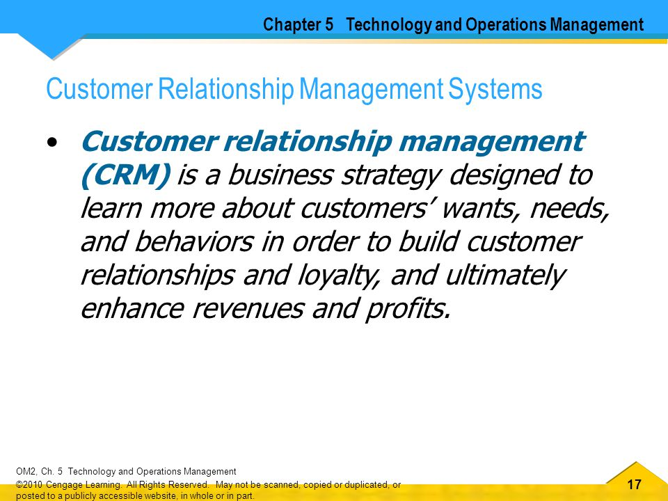 17 OM2, Ch.5 Technology and Operations Management ©2010 Cengage Learning.