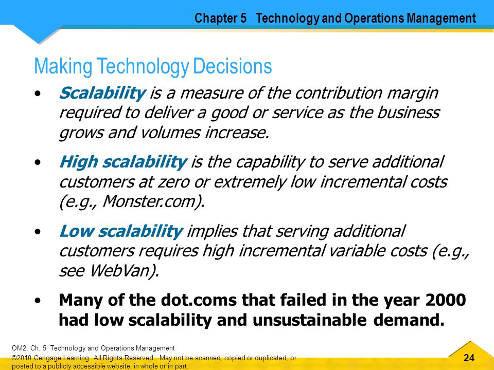 24 OM2, Ch.5 Technology and Operations Management ©2010 Cengage Learning.