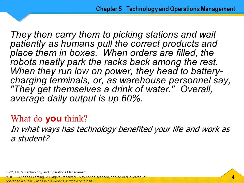 44 OM2, Ch.5 Technology and Operations Management ©2010 Cengage Learning.