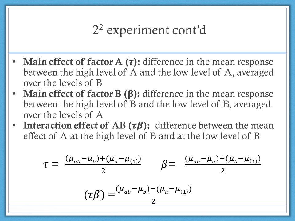 2 2 experiment cont'd
