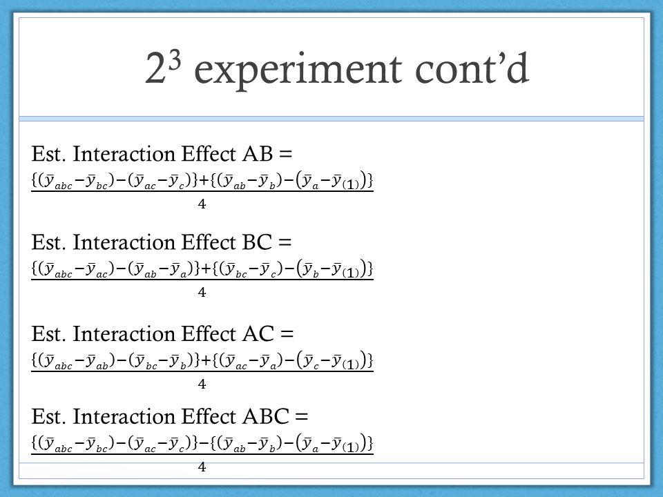 2 3 experiment cont'd