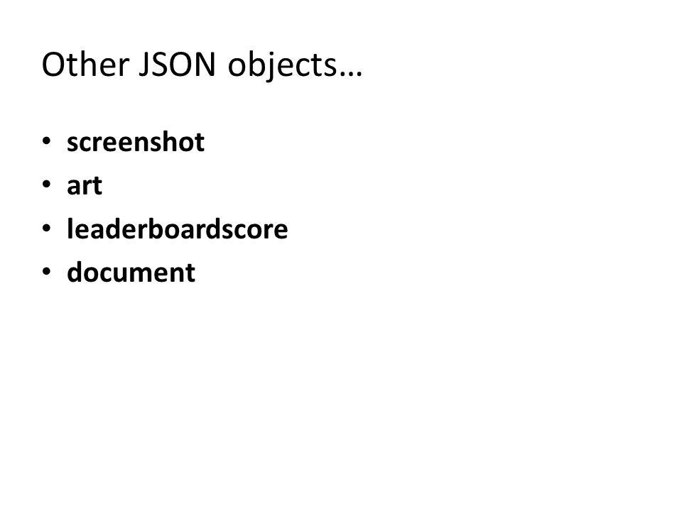 Other JSON objects… screenshot art leaderboardscore document
