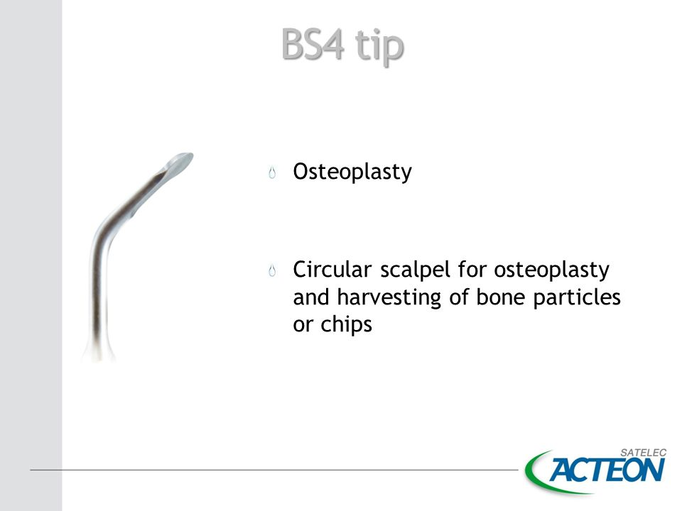 BS4 tip Osteoplasty Circular scalpel for osteoplasty and harvesting of bone particles or chips
