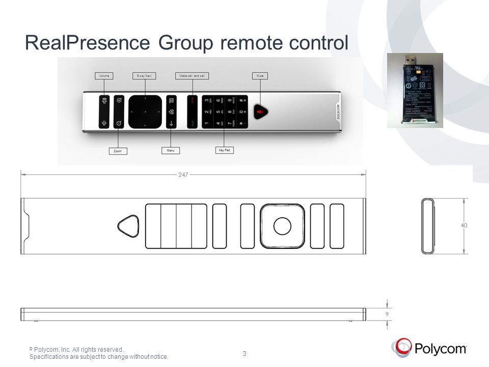 © Polycom, Inc.All rights reserved. Specifications are subject to change without notice.
