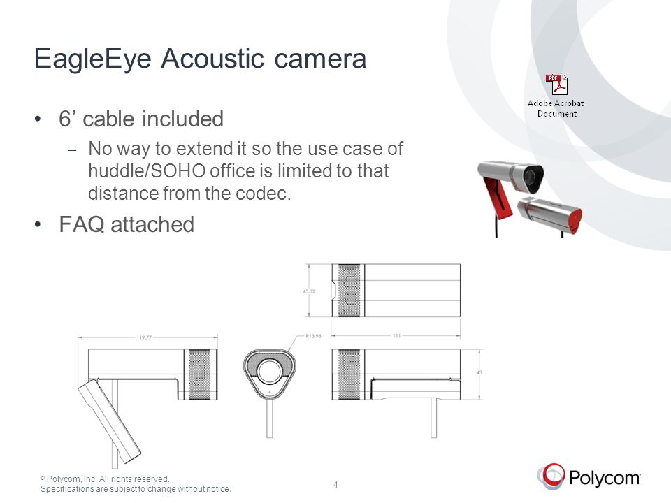 © Polycom, Inc. All rights reserved. Specifications are subject to change without notice.