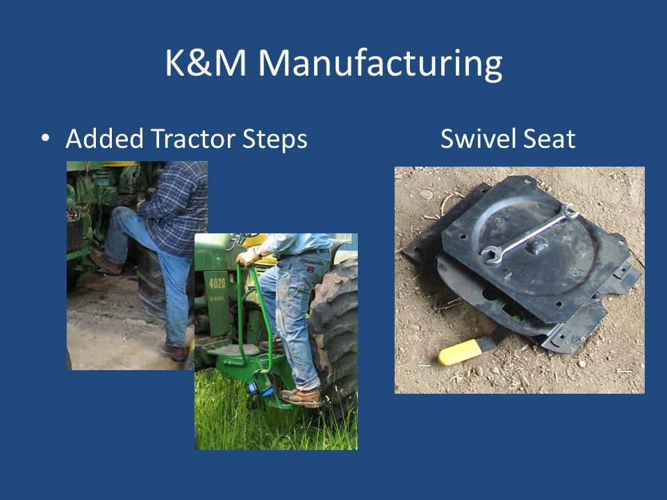 K&M Manufacturing Added Tractor StepsSwivel Seat