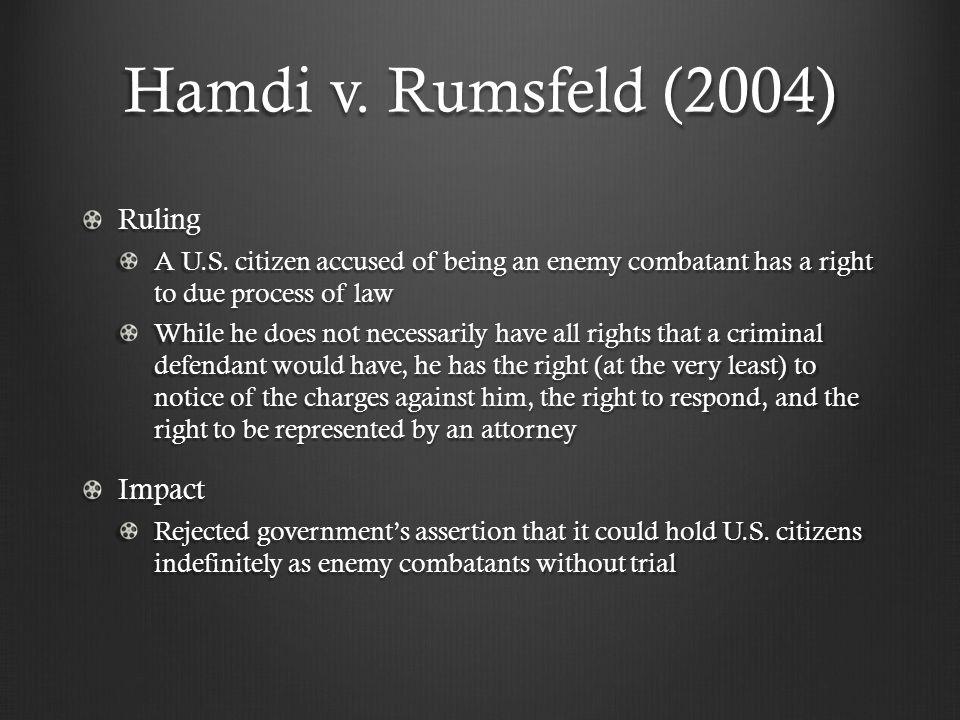 Hamdi v. Rumsfeld (2004) Ruling A U.S.
