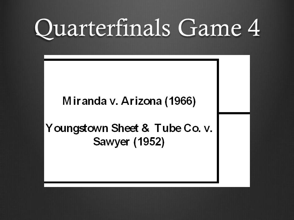 Quarterfinals Game 4