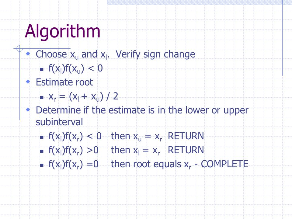 Algorithm  Choose x u and x l.