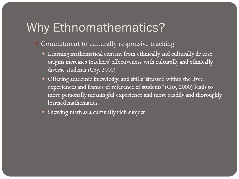 Why Ethnomathematics.
