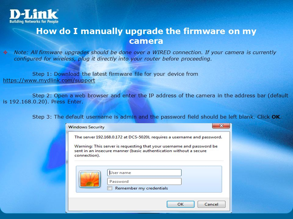 How do I manually upgrade the firmware on my camera  Note: All firmware upgrades should be done over a WIRED connection. If your camera is currently