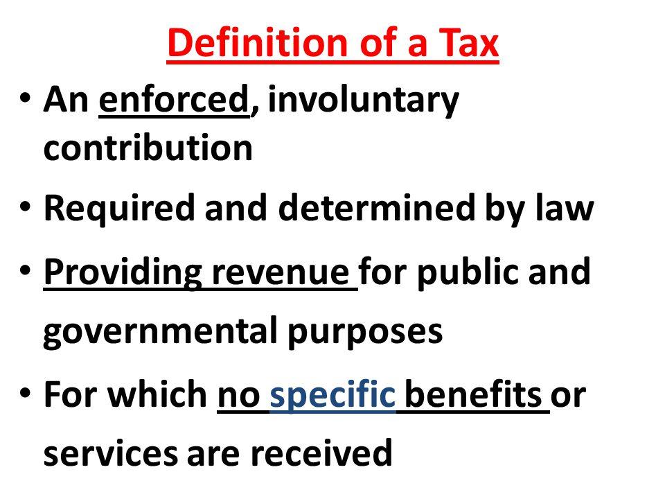 Purpose of a Tax Revenue Penalty Social changes Economic changes Equity