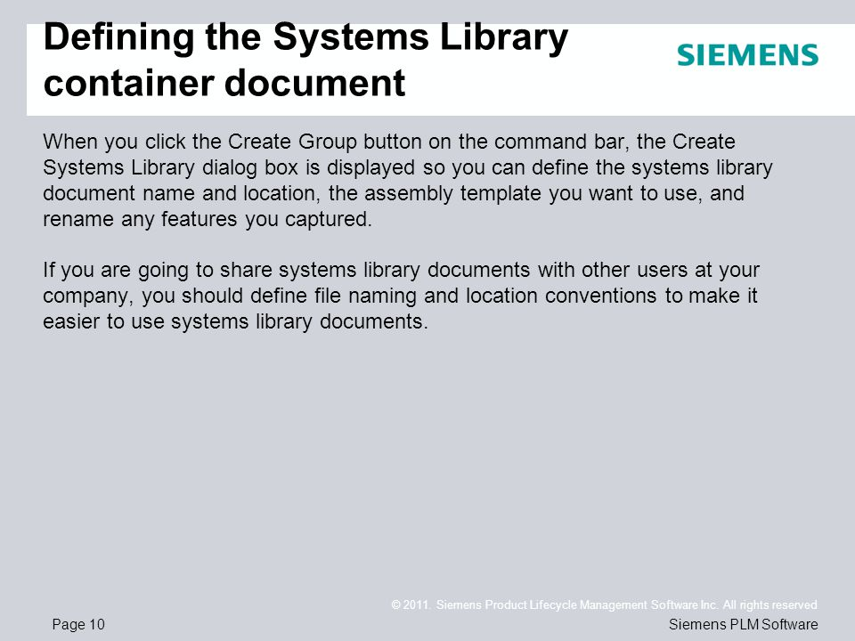 Page 10 © 2011. Siemens Product Lifecycle Management Software Inc.