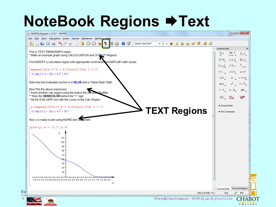 BMayer@ChabotCollege.edu ENGR-25_Lec-25_SimuLink-2.ppt 15 Bruce Mayer, PE Engineering/Math/Physics 25: Computational Methods NoteBook Regions  Text T