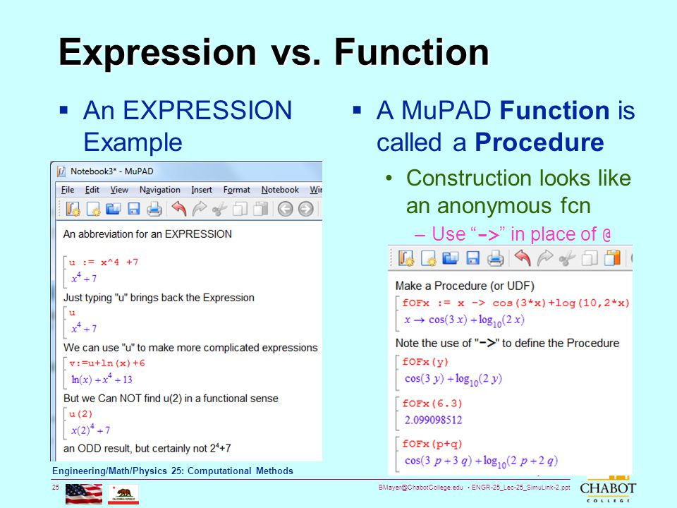 BMayer@ChabotCollege.edu ENGR-25_Lec-25_SimuLink-2.ppt 25 Bruce Mayer, PE Engineering/Math/Physics 25: Computational Methods Expression vs. Function 