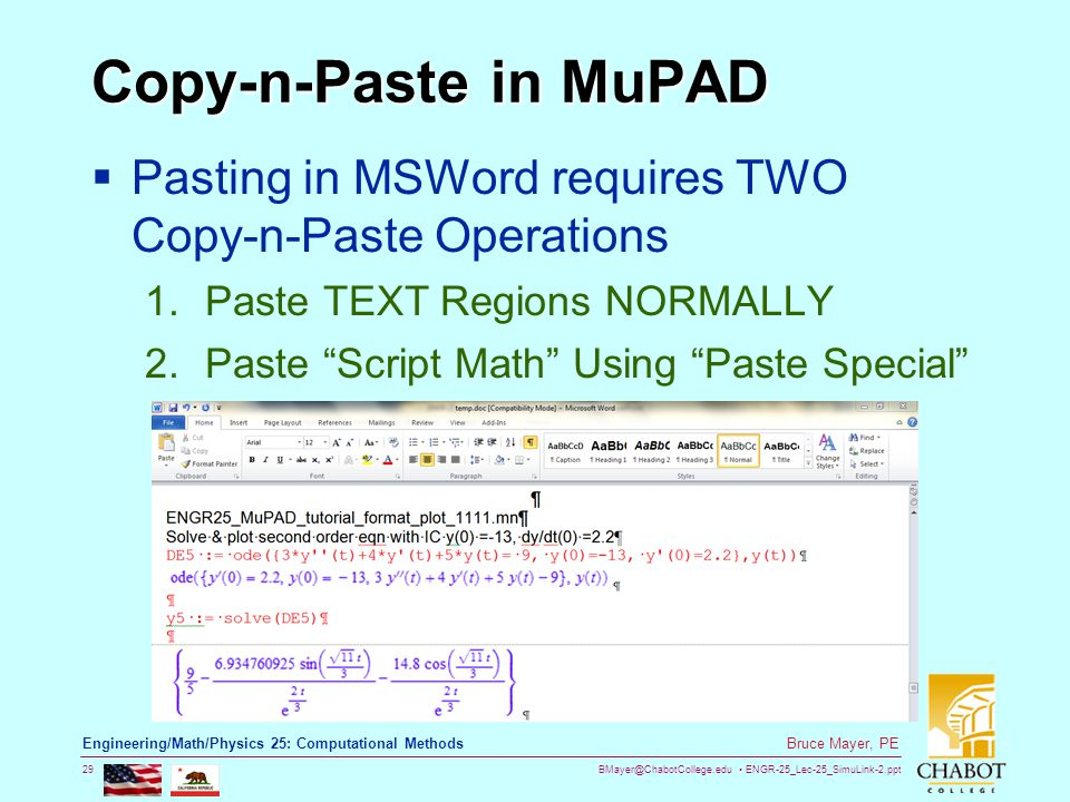 BMayer@ChabotCollege.edu ENGR-25_Lec-25_SimuLink-2.ppt 29 Bruce Mayer, PE Engineering/Math/Physics 25: Computational Methods Copy-n-Paste in MuPAD  P