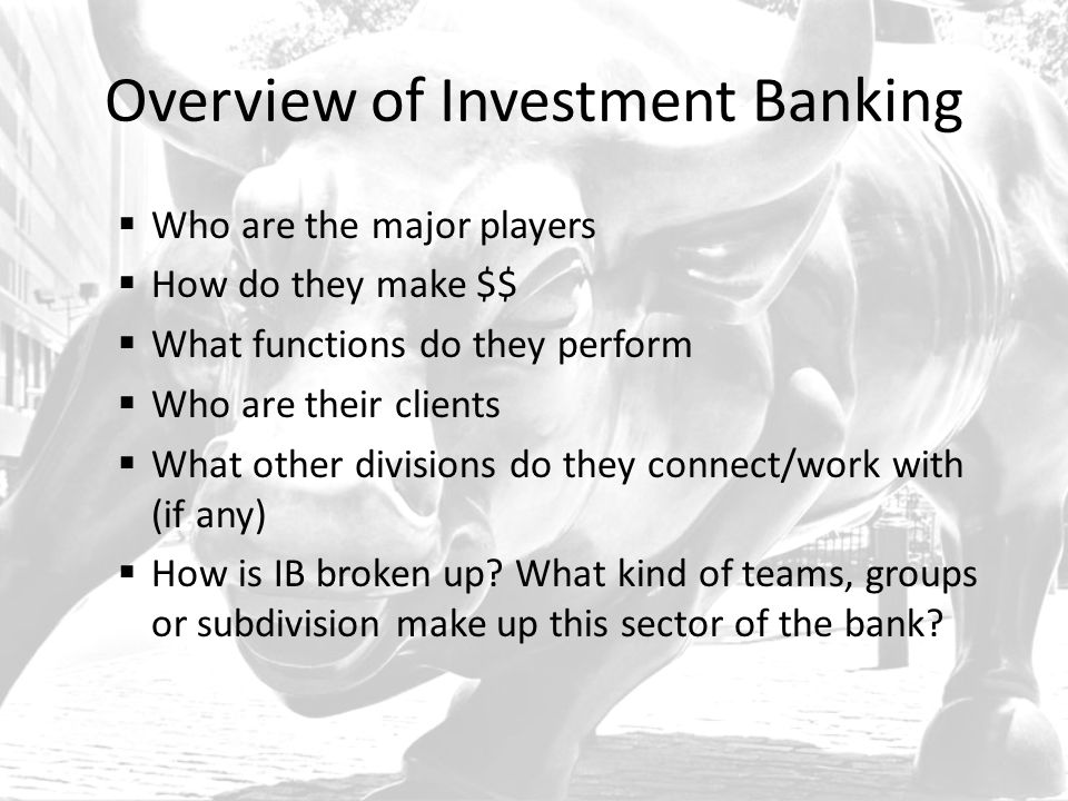 Sales & Trading Bulge Bracket Bank Investment Banking Sales & Trading Research Asset Management Treasury Security Services Credit Risk