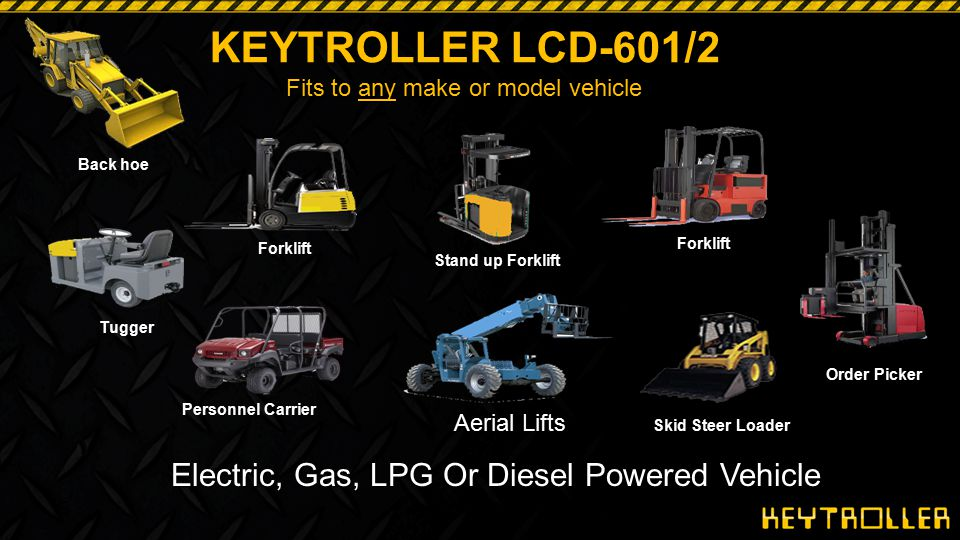 KEYTROLLER LCD 601/602 1.NO More Keys 2.START & STOP - From Keypad 3.No More Lost Time Due to Lost or Broken Keys 4.Codes and Cards Are Unique to Operator 5.Codes and Cards only enable vehicle drivers that are authorized and trained on the Vehicle