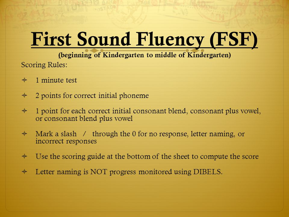 First Sound Instructions  Oral Teacher Directions are found in the Progress Monitoring Scoring Booklet  Sample test is designed to show examples of markings.
