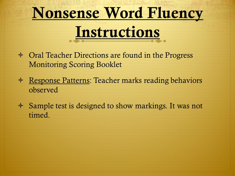 Nonsense Word Nonsense Word Sample Test (Click on the title to view)