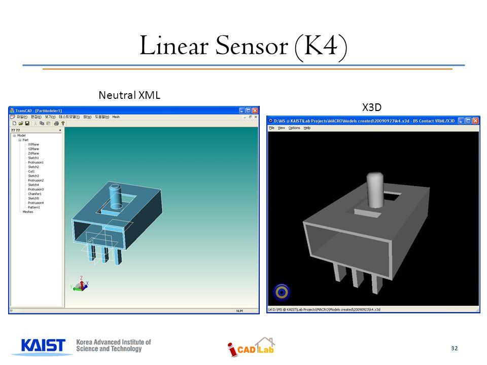 Linear Sensor (K4) Neutral XML X3D 32