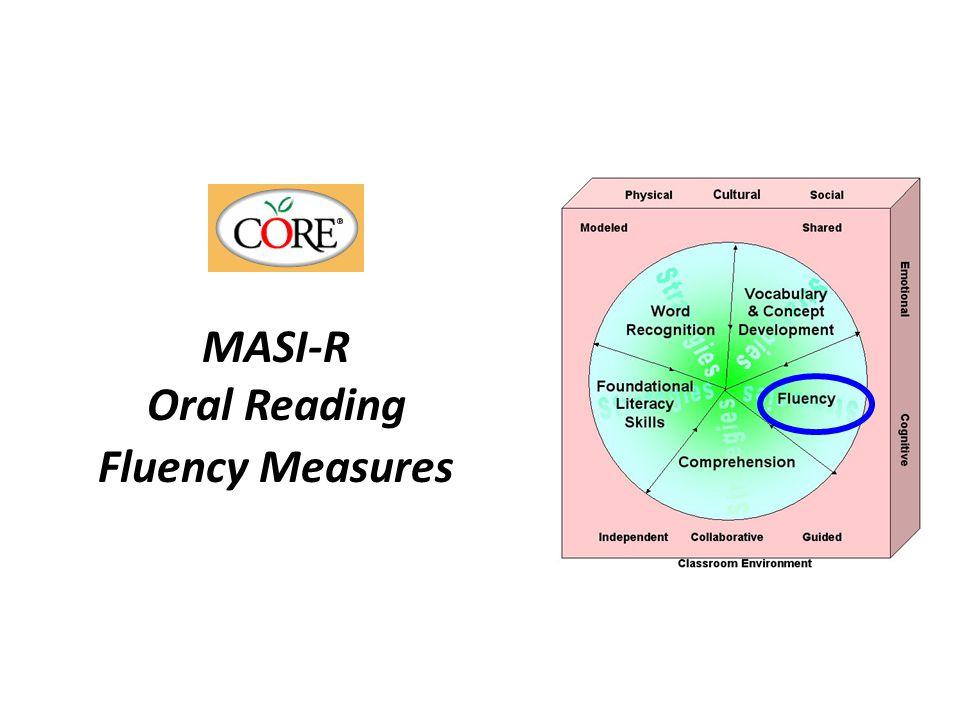 MASI-R Oral Reading Fluency Measures