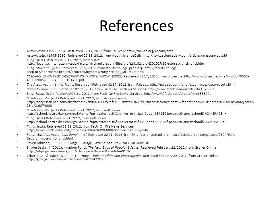 References Ascomycota. (1995-2004).