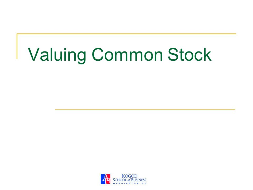 Valuing Common Stock