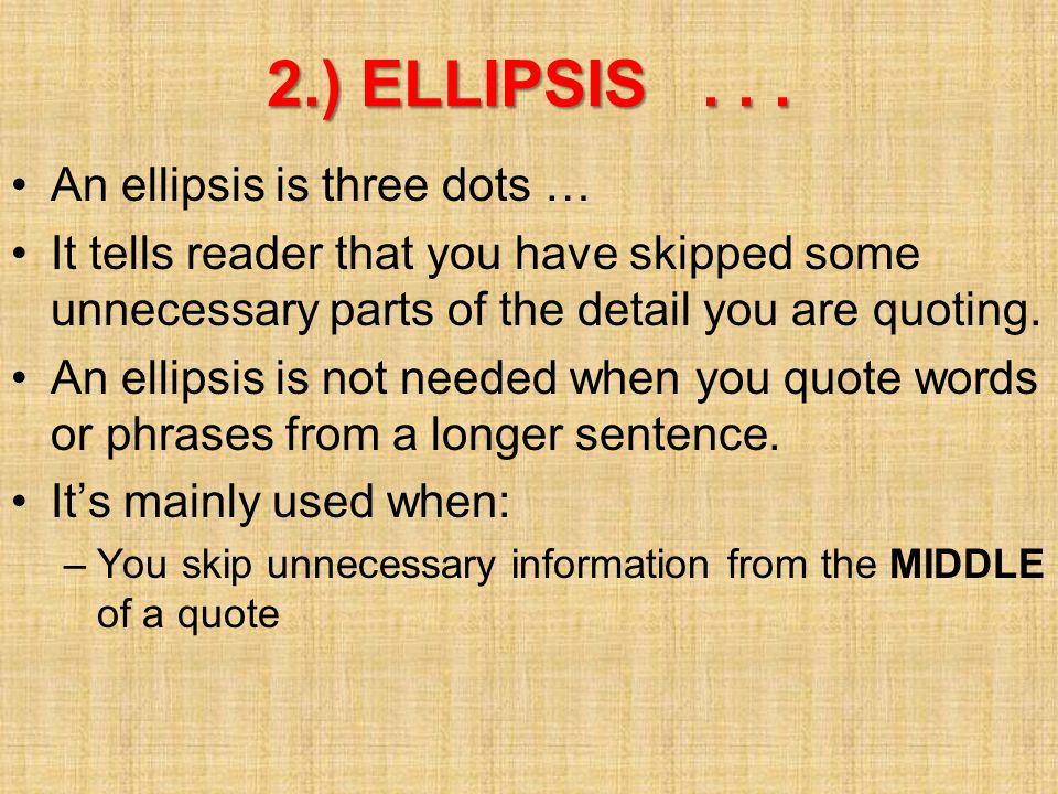 2.) ELLIPSIS...
