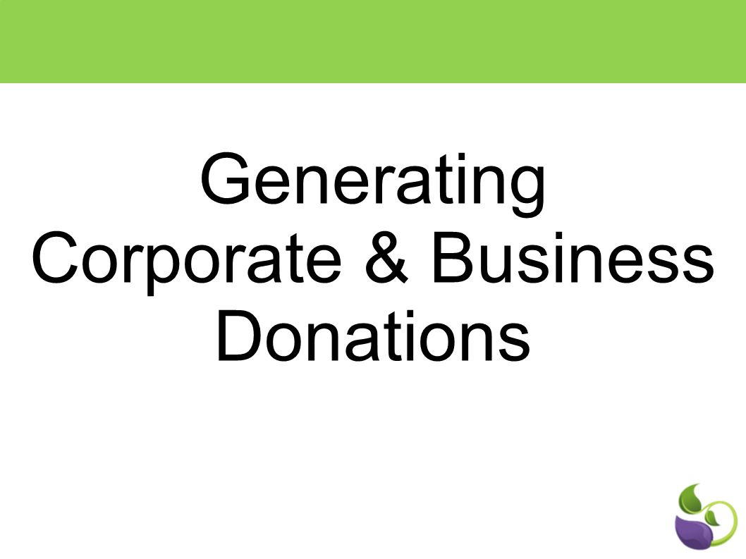Generating Corporate & Business Donations